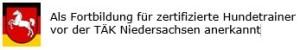 Anerkannt als Fortbildung für zertifizierte Hundetrainer vor der Tierärztekammer Niedersachsen